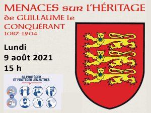MENACES SUR L'HERITAGE DE GUILLAUME LE CONQUERANT (1087-1204)